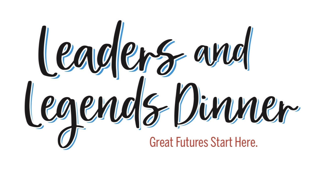 Annual Leaders & Legends Dinner